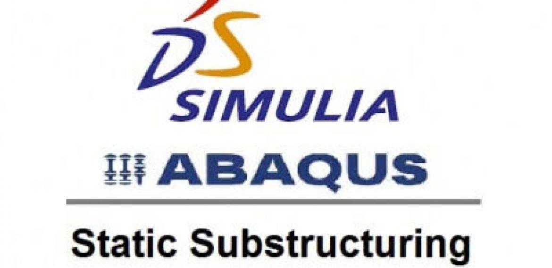 Static Substructuring در نرم افزار آباکوس
